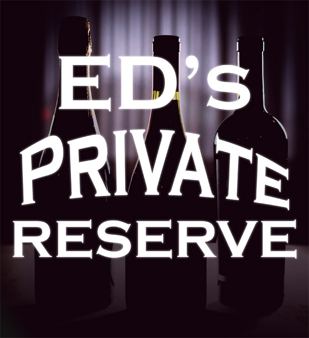 Ed's Private Reserve